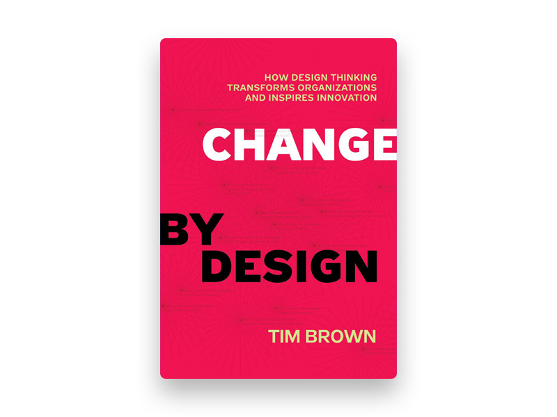 "Fotografia da capa do livro de Tim Brown ""Change by design"""