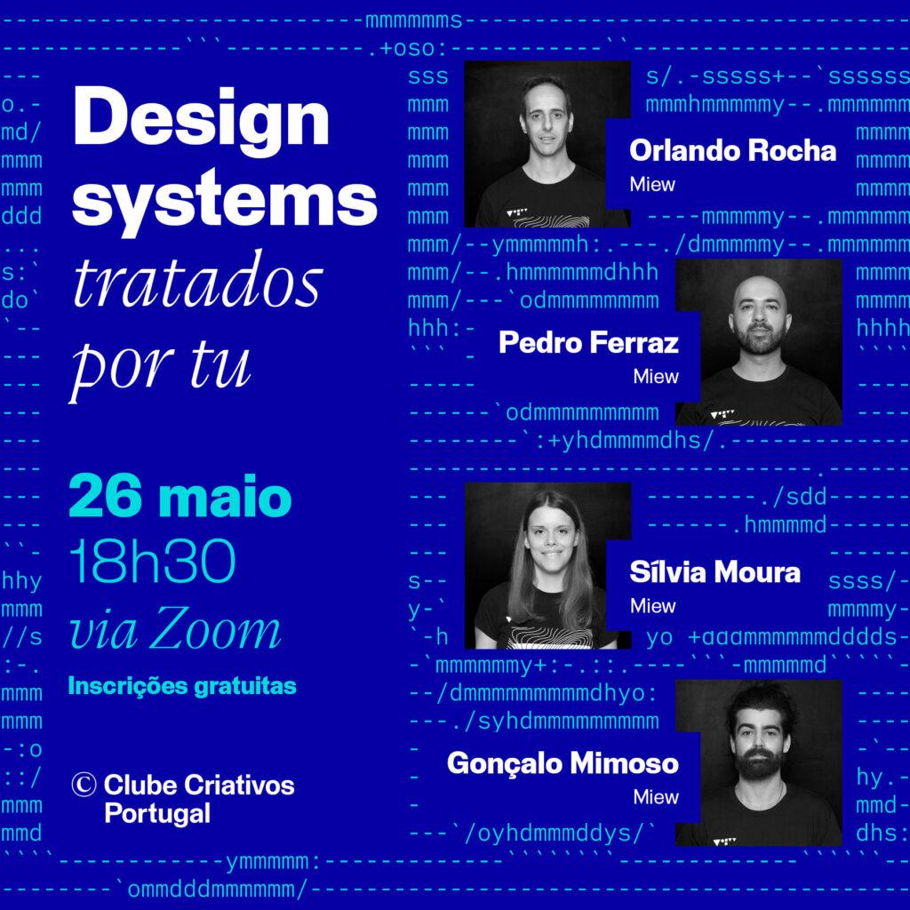 Cartaz de promoção da conversa design systems tratados por tu de dia 26 de maio de 2021