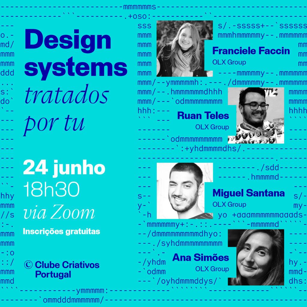 Cartaz de promoção da conversa design systems tratados por tu de dia 24 de junho de 2021