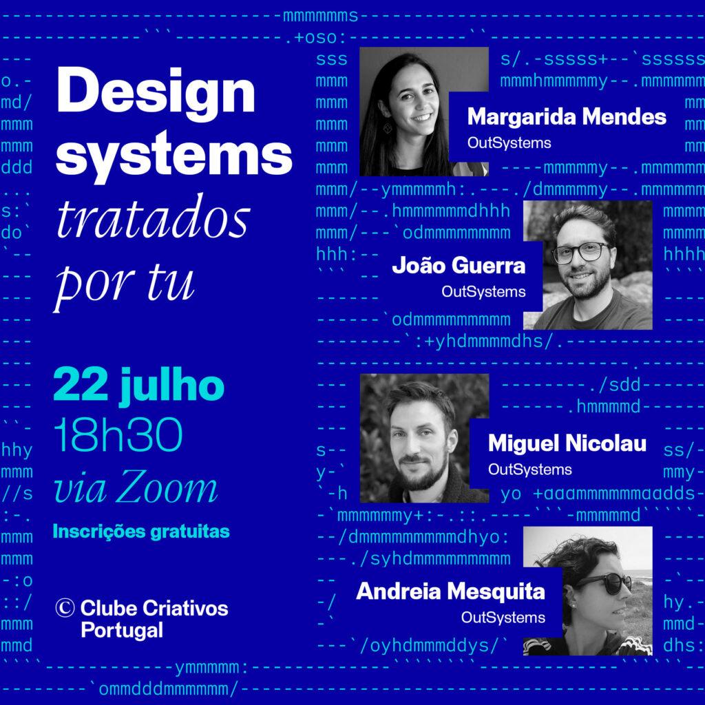 Cartaz de promoção da conversa design systems tratados por tu de dia 22 de julho de 2021