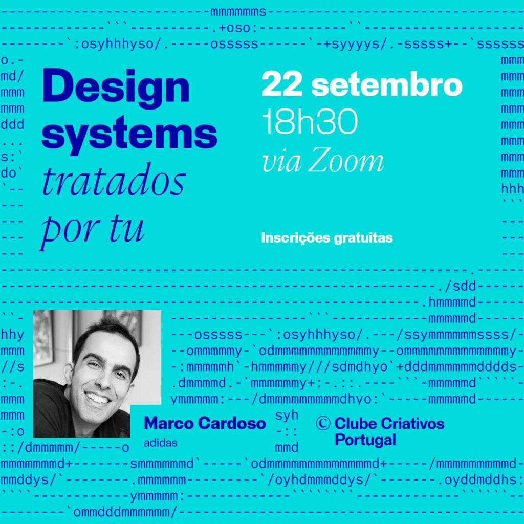 Cartaz de promoção da conversa design systems tratados por tu de dia 22 de setembro de 2021