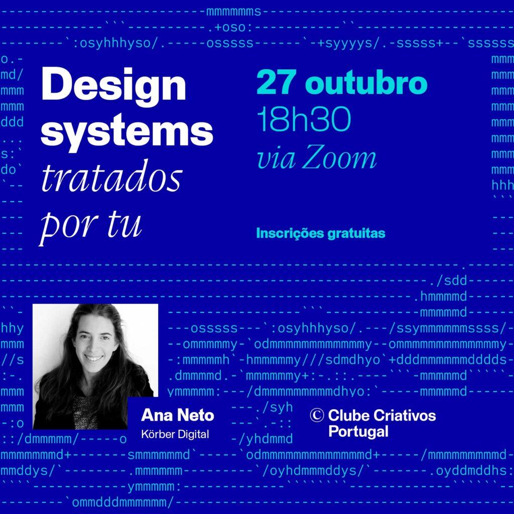 Cartaz de promoção da conversa design systems tratados por tu de dia 27 de outubro de 2021